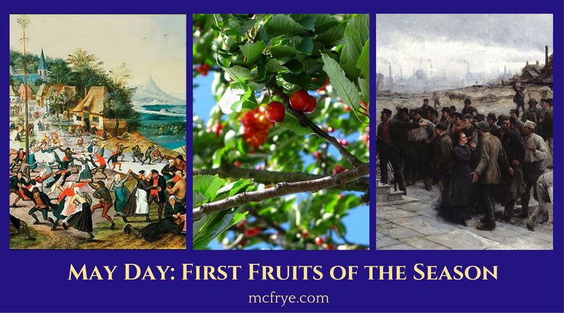 May Day, First Fruits of the Season